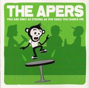 Image of The Apers - You're Only As Strong As The Table You Dance On CD