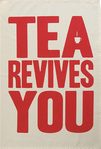 Image of Tea Revives You Tea Towel