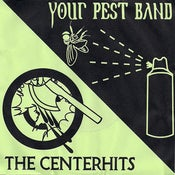 Image of Your Pest Band & The Centerhits - His Smart Choice Split 7""