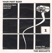 "Image of Your Pest Band / The Miscasts - Split 7"" (Snuffy Smile)"