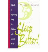 Image of Sleep Better: A Guide to Improving Sleep for Children with Special Needs