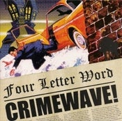 Image of Four Letter Word – Crimewave 7""