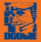 Image of &quot;Teach Me How To Dougie&quot; Shirt THE &quot;ORIGINAL&quot; #CUSE #MARRONE