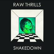 Image of RAW THRILLS | SHAKE DOWN | 12 inch | LP | $17