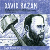 Image of Bazan: Fewer Moving Parts CD + MP3 Download