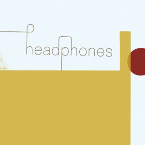 "Image of Headphones, ""Headphones"" LP / CD"
