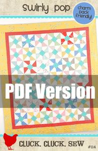 Image of Swirly Pop Quilt Pattern #114, PDF Pattern