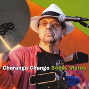 Image of Bobby Matos - Charanga Chango - LFJ 1046