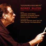Image of Bobby Matos - Acknowledgement - LFJ 1043