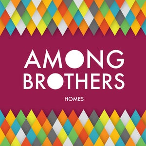 Image of Among Brothers - Homes EP