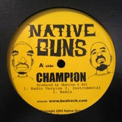 "Image of Native Guns: ""Champion"" b/w ""Get Down"" & ""Work It"" 12"" Single (Vinyl)"