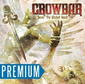 "Image of Crowbar ""Sever The Wicked Hand"" + premium free CD"