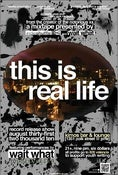 Image of this is real life poster (cd release show)