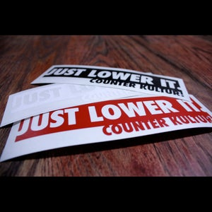 Image of Just Lower It Decal
