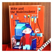 Image of MIKE &amp; THE MODELMAKERS by M. Sasek