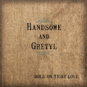 Image of Hold On Tight Love EP