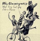 Image of His Clancyness | What Fury Can't Say | 7 inch | $9
