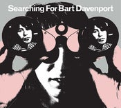 Image of Seaching For Bart Davenport CD
