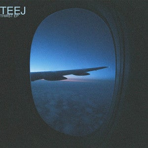 Image of Teej - Thirst EP