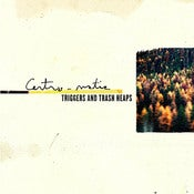 Image of Centro-matic: Triggers And Trash Heaps / MP3 Download