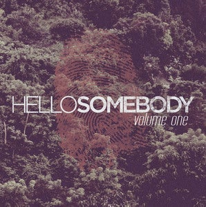 Image of Hello Somebody Volume One