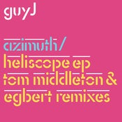 "Image of Guy J - Azimuth & Heliscope/Easy As Can Be Remixes 12"" Pre-order"