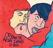 Image of Cosmetic - Non siamo di qui