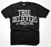 Image of TRUE BELIEVERS OF HARDCORE T-SHIRT