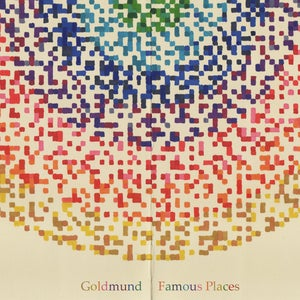 Image of Goldmund | Famous Places (CD)
