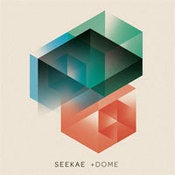 Image of SEEKAE - +DOME