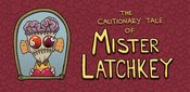 Image of The Cautionary Tale of Mr Latchkey