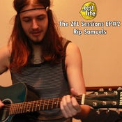 Image of The ZFL Sessions EP#2 - Rip Samuels