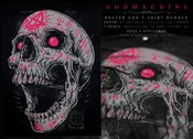 Image of SOLD OUT- Godmachine Shirt & poster bundle