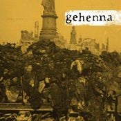 Image of GEHENNA / CALIFORNIA LOVE split 7""
