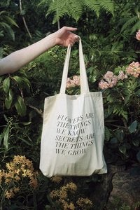 Image of  secrets are the things we grow tote