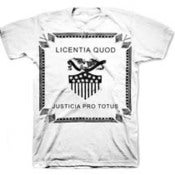 Image of LICENTIA QUOD JUSTICIA PRO TOTUS shirt