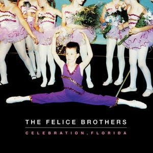 "Image of THE FELICE BROTHERS ""Celebration, Florida"" <i>(vinyl)</i> + download code"