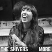 Image of The Shivers - More LP (Vinyl)