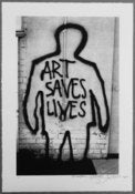Image of &quot;ART SAVES LIVES&quot; Serigraph by THE PHANTOM STREET ARTIST
