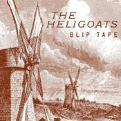 Image of The Heligoats - &quot;Blip Tape&quot; (SSRTC-005) October 2009