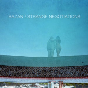 Image of Bazan: Strange Negotiations CD + Instant MP3 Download