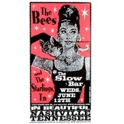 Image of Starlings, TN/The Bees Slow Bar Poster