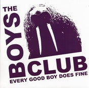 "Image of The Boys Club - Every Good Boy Does Fine 7"" Black vinyl /200"