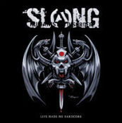 Image of Slang - Life Made Me Hardcore