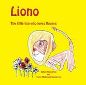 Image of Liono the little lion who loves flowers by Eamon Nancarrow