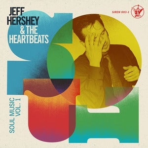 Image of Jeff Hershey &amp; The Heartbeats - Soul Music Vol.1