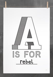 Image of A IS FOR REBEL