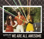 Image of We Are All Awesome CD