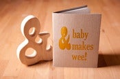 "Image of & Baby Makes Wee Letterpress Book + ""&"" Teether Gift set"