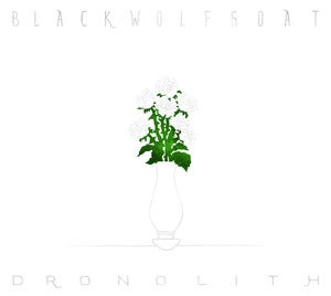 Image of Forum030: Blackwolfgoat, Dronolith